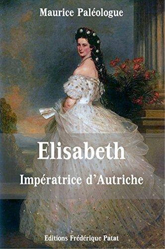 Elisabeth Impératrice d'Autriche: L'hérédité sinistre des Wittelsbach