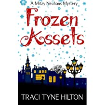 Frozen Assets: A Mitzy Neuhaus Mystery (English Edition)