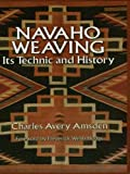 Image de Navaho Weaving: Its Technic and History