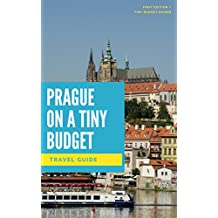 Prague on a Tiny Budget (English Edition)
