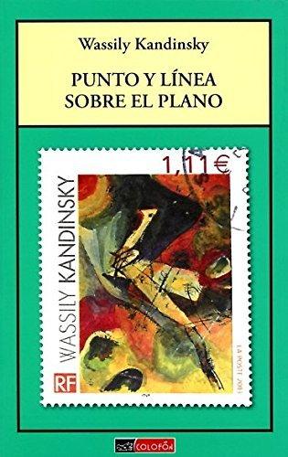 PUNTO Y L??NEA SOBRE EL PLANO by WASSILY KANDINSKY (2011-08-02)