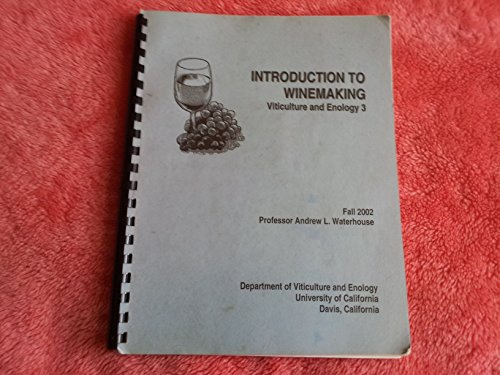 Introduction to Winemaking, Viticulture and Enology 3
