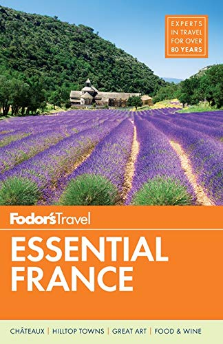 Fodor's Essential France (Full-color Travel Guide, Band 1) -