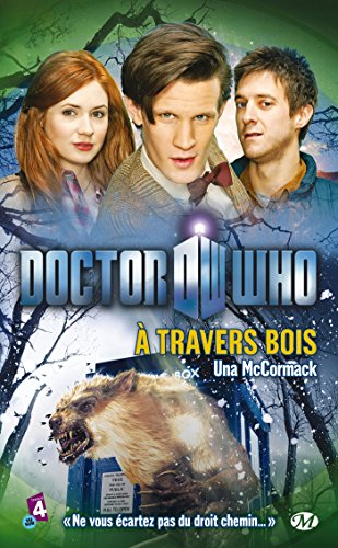 Doctor Who, Tome  : À travers bois