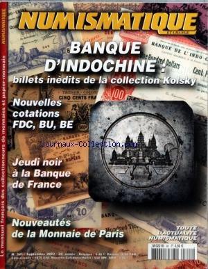 NUMISMATIQUE ET CHANGE [No 341] du 01/09/2003 - BANQUE D'INDOCHINE - LA COLLECTION KOLSKY - NOUVELLES COTATIONS FCD - BU - BE - JEUDI NOIR A LA BANQUE DE FRANCE - NOUVEAUTES DE LA MONNAIES DE PARIS