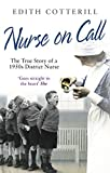 Nurse on Call: The True Story of a 1950's District Nurse