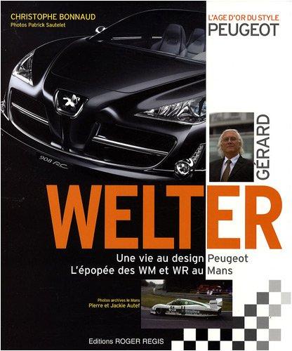 Gérard Welter : L'âge d'or du style Peugeot