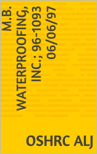 M.B. Waterproofing, Inc.; 96-1093 06/06/97 (English Edition) eBook ...