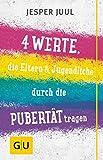 Vier Werte, die Eltern & Jugendliche durch die Pubertät tragen - Jesper Juul