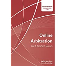 Online Arbitration (Contemporary Commercial Law) (English Edition)