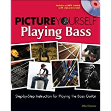 Picture Yourself Playing the Bass