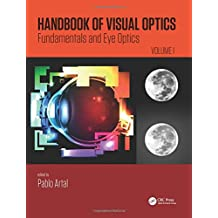 Handbook of Visual Optics, Volume One: Fundamentals and Eye Optics