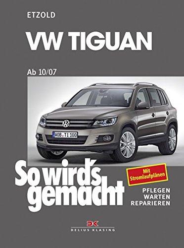 Preisvergleich Produktbild VW Tiguan ab 10/07: So wird's gemacht - Band 152