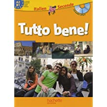 Italien 2e Tutto bene! (1CD audio)