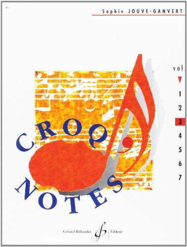 Croq'Notes - Cahier 3-3e Annee par Jouve-Ganvert Sophie