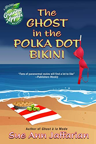 The Ghost In The Polka Dot Bikini (Ghost of Granny Apples Mystery Book 2) (English Edition)