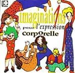 Imaginations pour l'expression corpor...
