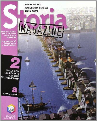 Storia magazine. Per le Scuole superiori: 2