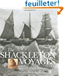 The Shackleton Voyages: A Pictorial A...