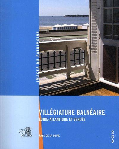Villégiature balnéaire : Loire-Atlantique et Vendée