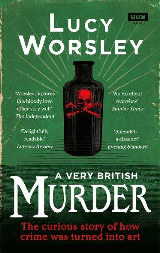A Very British Murder por Lucy Worsley
