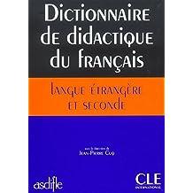 ASDIFLE - Dictionnaire de didactique du français langue étrangère et seconde - Livre