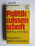 Politikwissenschaft - Eine Einführung in ihre Probleme. -