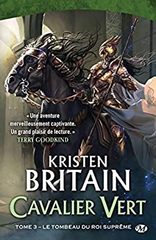 Le Tombeau du roi-suprême: Cavalier Vert, T3 par [Britain, Kristen]