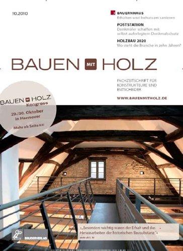 Holz-magazin (Bauen mit Holz [Jahresabo])