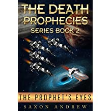 The Prophet's Eyes: The Death Prophecies book two. (English Edition)