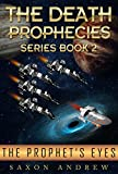 The Prophet's Eyes: The Death Prophecies book two.