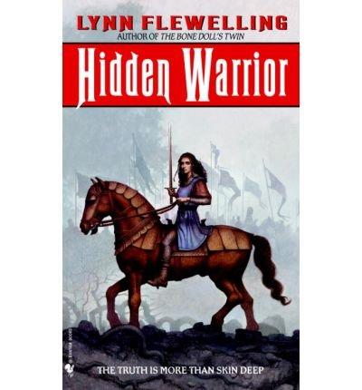 [Hidden Warrior: Tamir Trilogy Bk. 2] [by: Lynn Flewelling]