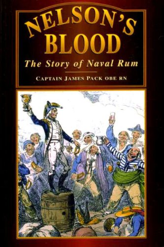 Nelson's Blood: Story of Navy Rum