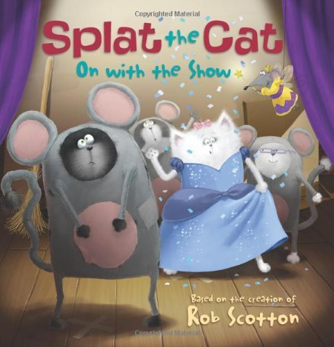 Splat the Cat: On with the Show by Annie Auerbach (2013) Paperback
