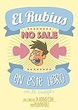 El Rubius no sale en este libro: Un recopilatorio de la serie '24 Horas Con' (Linea Infinite)
