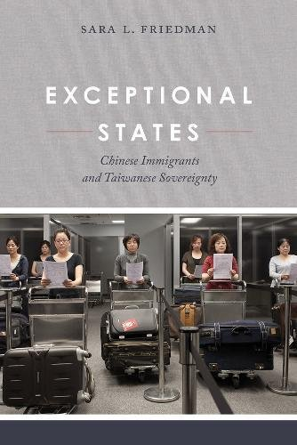 Exceptional States: Chinese Immigrants and Taiwanese Sovereignty