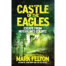 Castle of the Eagles - EXPORT PBK: Escape from Mussolini's Colditz