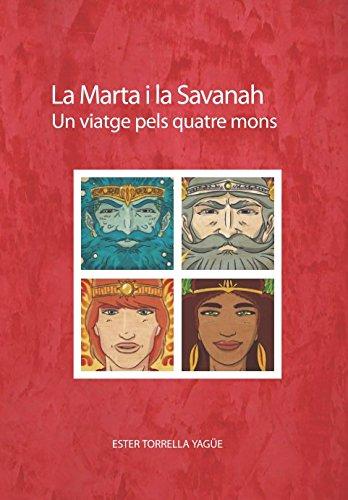 La Marta i la Savanah: Un viatge pels quatre mons par Ester Torrella
