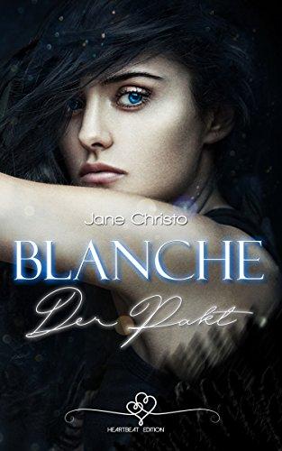 Blanche - Der Pakt