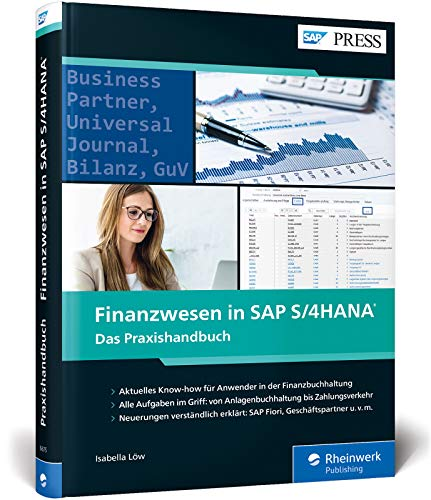 Finanzwesen in SAP S/4HANA: Das neue Standardwerk zu SAP FI (SAP PRESS)