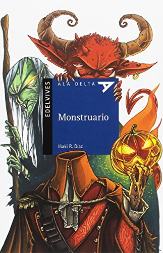 Monstruario (Ala Delta (Serie Azul)) por Iñaki R. Díaz