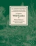 Le jardin sauvage ou jardin naturel - Le fameux Wild Garden