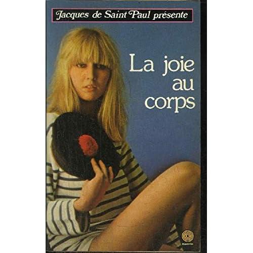 La Joie au corps (Collection Jacques de Saint-Paul)