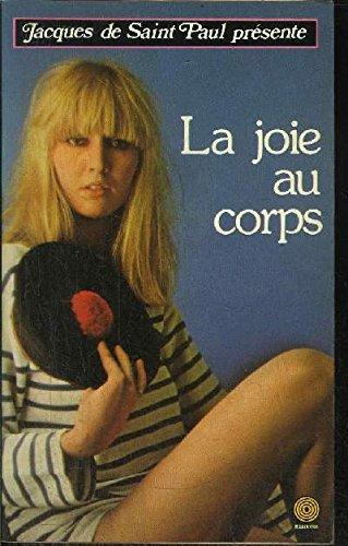 La Joie au corps (Collection Jacques de Saint-Paul) par Marie Saintonge