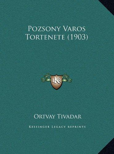 Pozsony Varos Tortenete (1903)