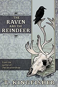 The Raven and the Reindeer (English Edition)