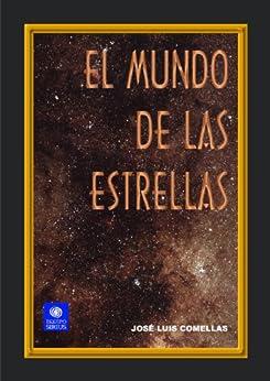El mundo de las estrellas (Astronomía) de [Comellas, José Luis]
