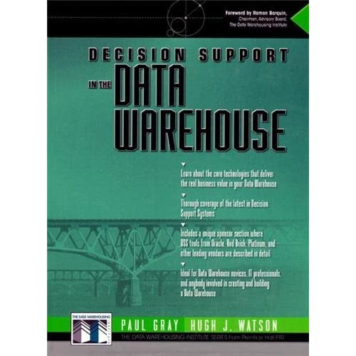 Decision Support in the Data Warehouse (The Data Warehousing Institute Series) by Hugh J. Watson (2008-01-17)