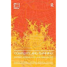 Complexity and Planning: Systems, Assemblages and Simulations