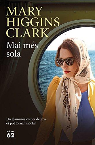 Mai més sola (Catalan Edition) por Mary Higgins Clark